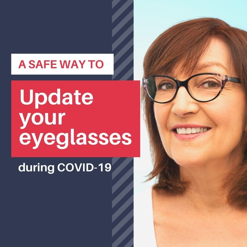 A Safe Way to Update Your Eyeglasses in the Age of COVID-19 Image